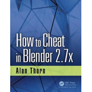 How to Cheat in Blender 2.7x (BOK)