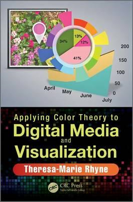 Applying Color Theory to Digital Media and Visualization (BOK)