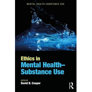 Ethics in Mental Health-Substance Use (BOK)