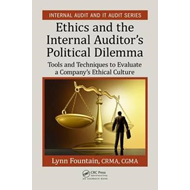 Ethics and the Internal Auditor's Political Dilemma (BOK)