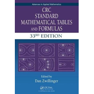 CRC Standard Mathematical Tables and Formulas, 33rd Edition (BOK)
