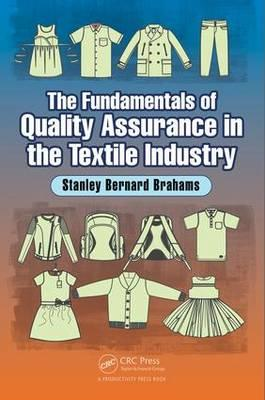 Fundamentals of Quality Assurance in the Textile Industry (BOK)