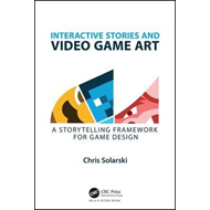 Interactive Stories and Video Game Art (BOK)