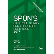 Spon's External Works and Landscape Price Book 2017 (BOK)