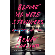 Before We Were Strangers (BOK)
