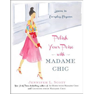 Polish Your Poise with Madame Chic (BOK)