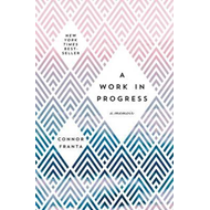 Work in Progress: A Memoir (BOK)