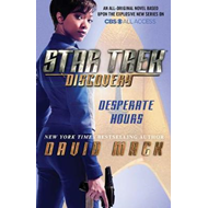 Star Trek: Discovery: Desperate Hours (BOK)
