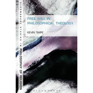 Free Will in Philosophical Theology (BOK)