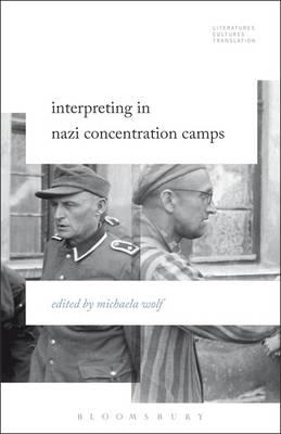 Interpreting in Nazi Concentration Camps (BOK)