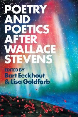 Poetry and Poetics after Wallace Stevens (BOK)