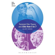 Feminist Film Theory and Cleo from 5 to 7 (BOK)