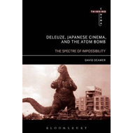 Deleuze, Japanese Cinema, and the Atom Bomb (BOK)