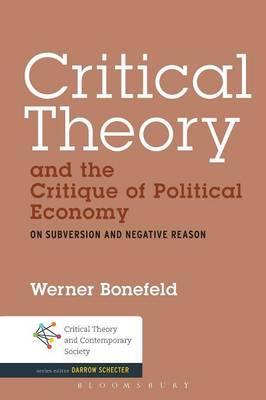Critical Theory and the Critique of Political Economy (BOK)