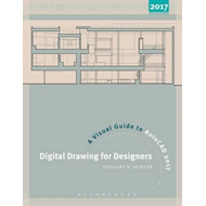 Digital Drawing for Designers: A Visual Guide to AutoCAD (R) (BOK)