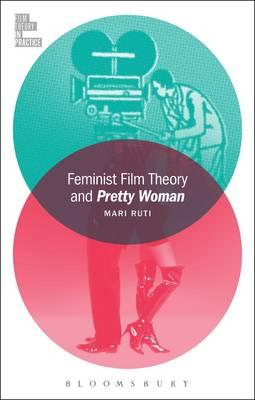 Feminist Film Theory and Pretty Woman (BOK)
