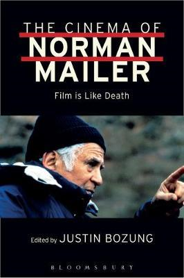 Cinema of Norman Mailer (BOK)
