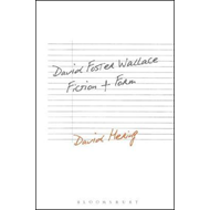 David Foster Wallace: Fiction and Form (BOK)