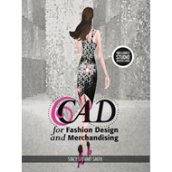 CAD for Fashion Design and Merchandising (BOK)