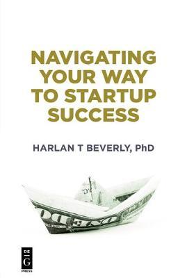 Navigating Your Way to Startup Success (BOK)