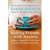 Making Friends with Anxiety (BOK)