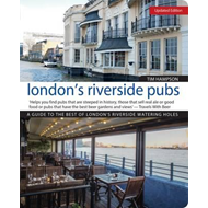 London's Riverside Pubs, Rev Edn (BOK)