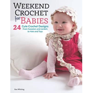 Weekend Crochet for Babies (BOK)