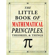 Little Book of Mathematical Principles, Theories & Things (BOK)