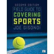 Field Guide to Covering Sports (BOK)