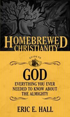 Homebrewed Christianity Guide to God (BOK)