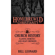 Homebrewed Christianity Guide to Church History (BOK)