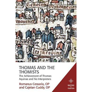 Thomas and the Thomists (BOK)