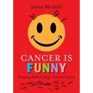 Cancer is Funny (BOK)