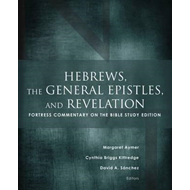 Hebrews, the General Epistles, and Revelations (BOK)