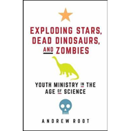 Exploding Stars, Dead Dinosaurs, and Zombies (BOK)