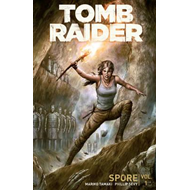 Tomb Raider Volume 1: Spore (BOK)