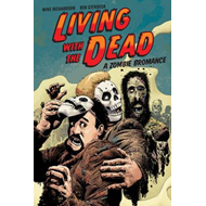 Living With The Dead: A Zombie Bromance (BOK)