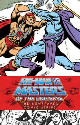 He-man And The Masters Of The Universe: The Newspaper Comic (BOK)