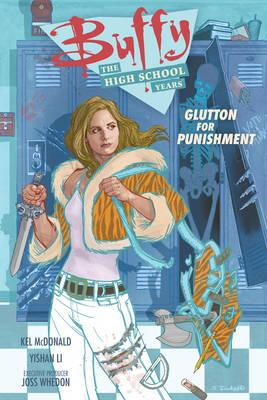 Buffy: The High School Years - Glutton For Punishment (BOK)