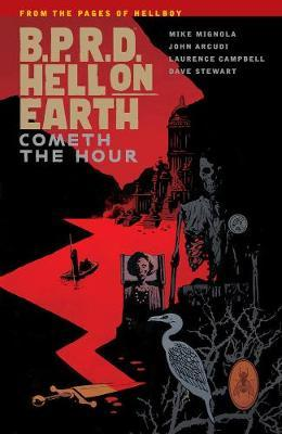 B.p.r.d. Hell On Earth Volume 15: Cometh The Hour (BOK)
