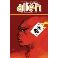 Resident Alien Volume 4: The Man With No Name (BOK)