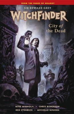 Witchfinder Volume 4: City Of The Dead (BOK)