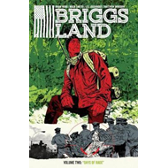 Briggs Land Volume 2: Days Of Rage (BOK)