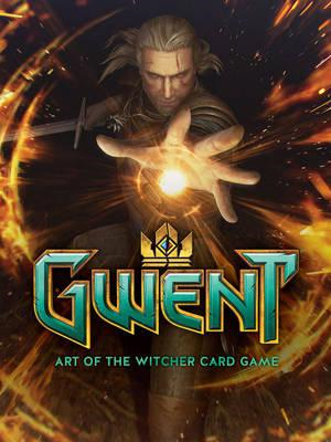 Art Of The Witcher Card Game, The: Gwent Gallery Collection (BOK)