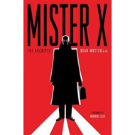Mister X: The Archives (BOK)