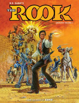 William B. Dubay's The Rook Archives Volume 1 (BOK)