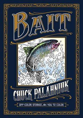 Bait: Off-color Stories For You To Color (BOK)