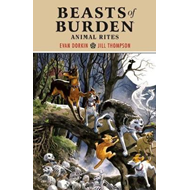 Beasts Of Burden: Animal Rites (BOK)