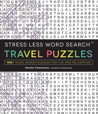 Stress Less Word Search Travel Puzzles (BOK)