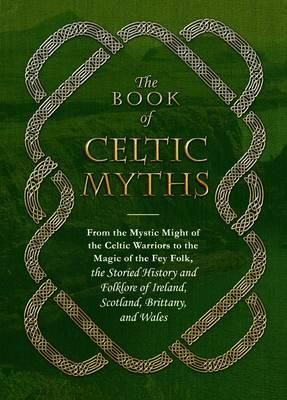 Book of Celtic Myths (BOK)